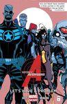 Secret Avengers, Volume 1: Let's Have a Problem
