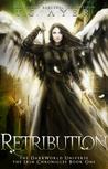 Retribution: The Irin Chronicles #1: A DarkWorld Series
