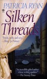 Silken Threads (Wexford Family, #1; Lords of Conquest, #1)