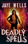 Deadly Spells (Prospero's War, #3)