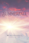 Summerfall (Winterspell, #0.5)
