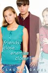Friends Close, Enemies Closer (In or Out, #4)