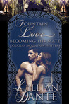 Fountain of Love; Becoming His Mate (Douglas Mountain Shifters, #1)