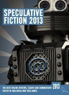 Speculative Fiction 2013: The Year's Best Online Reviews, Essays and Commentary