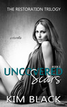 Uncovered Scars (The Restoration Trilogy, #1)