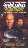 The Soldiers of Fear (Star Trek: The Next Generation, #41; Invasion, #2)