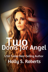 Two Doms for Angel