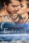 Embraced (Enduring Kiss, #4)