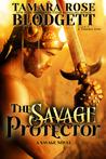 The Savage Protector (Savage, #5)