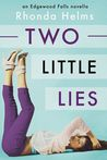 Two Little Lies (Edgewood Falls, #2)
