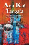 Ana Kai Tangata: Tales of the Outer the Other the Damned and the Doomed