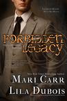 Forbidden Legacy (Trinity Masters #4)