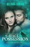 Savage Possession (Mystic Wolves, #5)
