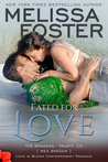 Fated for Love (The Bradens at Trusty #2; The Bradens #8; Love in Bloom #17)