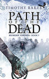 Path of the Dead (Hungry Ghosts #1)