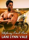 Highway Don't Care (Freebirds, #2)