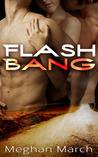 Flash Bang (Flash Bang, #1)