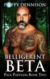 Belligerent Beta (Pack Partners #2)