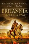 The Wall (Britannia, #1)