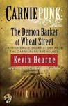 Carniepunk: The Demon Barker of Wheat Street (The Iron Druid Chronicles, #4.7)