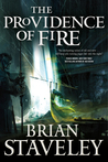 The Providence of Fire (Chronicle of the Unhewn Throne, #2)