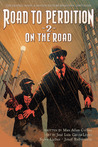 On the Road to Perdition — Oasis, Sanctuary, and Detour — (Road to Perdition, #2)