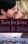 Bound by Dreams (Cauld Ane, #5)
