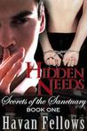 Hidden Needs (Secrets of the Sanctuary, #1)