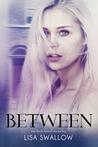 Between (Dark Intent, #1)