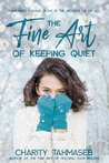 The Fine Art of Keeping Quiet