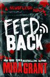 Feedback (Newsflesh, #4)