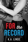 For the Record (Record, #3)