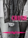 Crush (Bayonet Scars, #4)