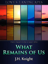 What Remains of Us