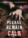 Please Remain Calm (This Is Not a Test, #1.5)