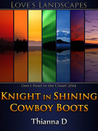 Knight in Shining Cowboy Boots
