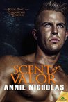 Scent of Valor (Chronicles of Eorthe, #2)