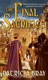 The Final Sacrifice (The Chronicles of Josan, #3)