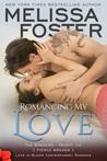 Romancing My Love (The Bradens at Trusty #3; The Bradens #9; Love in Bloom #18)