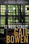 12 Rose Street (A Joanne Kilbourn Mystery, #15)