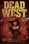Dead West Omnibus One