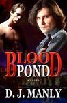 Blood Pond (Blood Pond, #1)