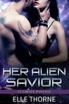 Her Alien Savior (Ultimate Passage, #1)