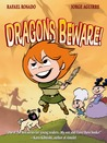 Dragons Beware! (Chronicles of Claudette, #2)
