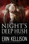 Night's Deep Hush (Reveler, #4)