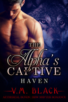 Haven (The Alpha's Captive, #4)