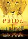 Feral Pride (Feral, #3)