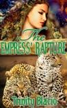 The Empress' Rapture