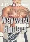 Wayward Fighters: Books 1 & 2 (Wayward Fighters #1-2)