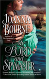 My Lord and Spymaster (Spymasters, #2)